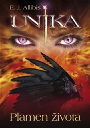 Unika:Plamen života - E. J. Allibis   Booksquad.ink