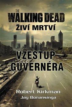 Obálka titulu Walking Dead - Živí mrtví