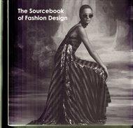 The Sourcebook of Fashion Design