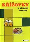 Obálka knihy Křížovky s pivními recepty
