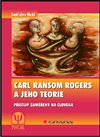 Obálka knihy Carl Ransom Rogers a jeho teorie