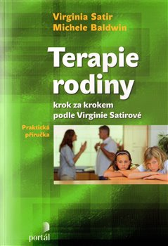 Obálka titulu Terapie rodiny krok za krokem podle Virginie Satirové