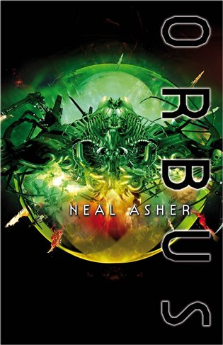 Orbus - Neal Asher   Booksquad.ink