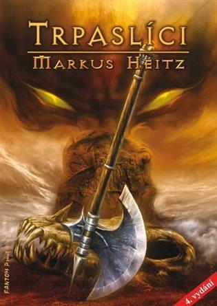 Trpaslíci:Trpaslíci 1 - Markus Heitz | Booksquad.ink
