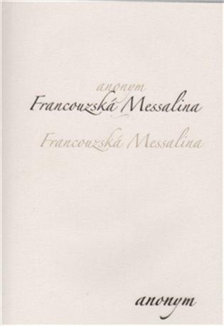 Francouzská Messalina - -   Booksquad.ink