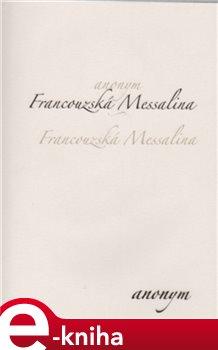 Obálka titulu Francouzská Messalina