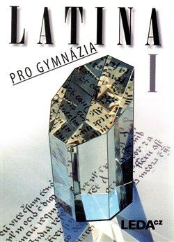 Obálka titulu Latina pro gymnázia I