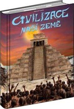 Obálka titulu Civilizace naší Země