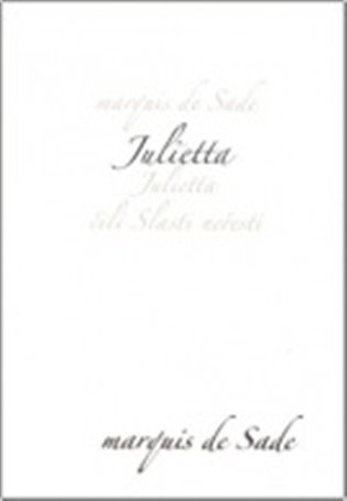 Julietta čili Slasti neřesti - Donatien A. F. de Sade | Booksquad.ink