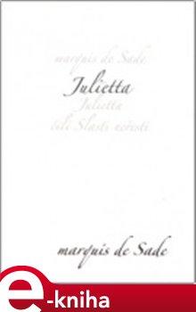 Obálka titulu Julietta čili Slasti neřesti