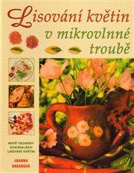Lisování květin v mikrovlnné troubě