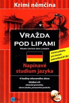 Obálka titulu Vražda pod lipami /Mord Unter den Linden/