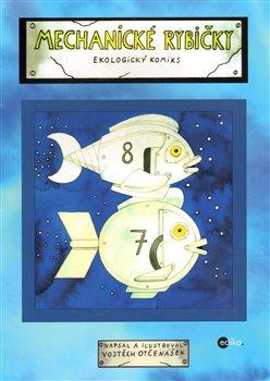 Obálka titulu Mechanické rybičky
