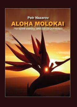 Aloha Molokai
