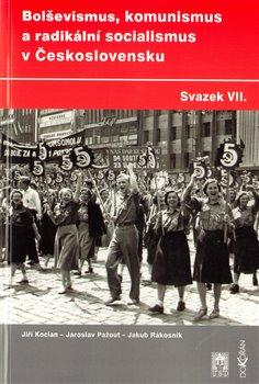 Obálka titulu Bolševismus, komunismus a radikální socialismus v Československu VII.