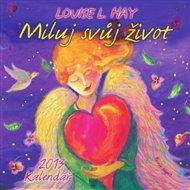 Kalendář 2013 - Miluj svůj život