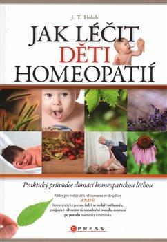 Obálka titulu Jak léčit děti homeopatií