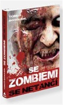 Obálka titulu Se zombiemi se netančí