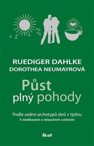 Půst plný pohody:Podle sedmi archetypů dnů v týdnu - Ruediger Dahlke, | Booksquad.ink