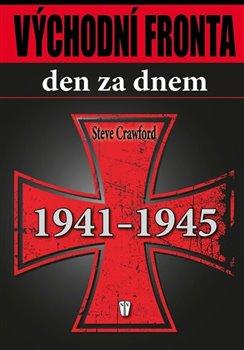 Obálka titulu Východní fronta den za dnem
