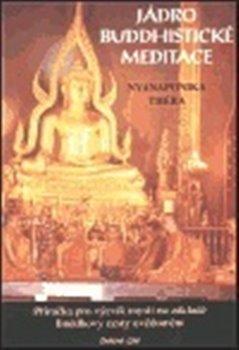 Obálka titulu Jádro buddhistické meditace