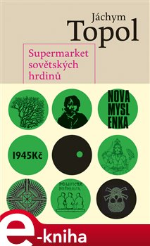 Obálka titulu Supermarket sovětských hrdinů
