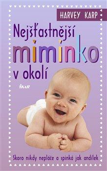 Obálka titulu Nejšťastnější miminko v okolí