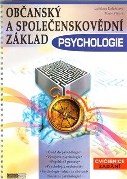 Obálka titulu Psychologie-Občanský a společenskovědní základ /cvičebnice zadání/