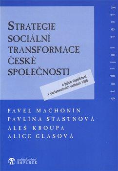 Obálka titulu Strategie sociální transformace české společnosti