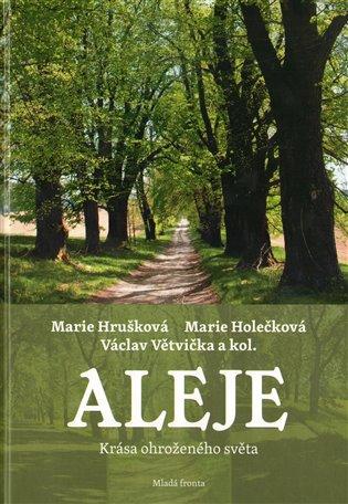 Aleje:Krása ohroženého světa - Marie Holečková, | Booksquad.ink