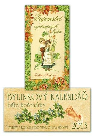 Bylinkový kalendář 2013 + Tajemství cizokrajných bylin - Klára Trnková | Booksquad.ink