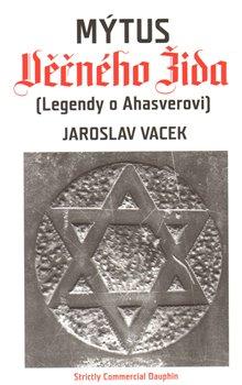 Obálka titulu Mýtus Věčného Žida