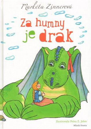 Za humny je drak - Markéta Zinnerová | Booksquad.ink
