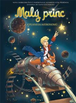 Obálka titulu Malý princ  a Astronomova  planeta