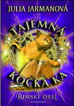 Obálka titulu Tajemná kočka Ka…  a římský orel