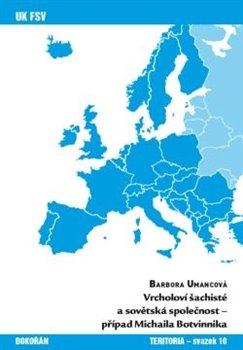 Obálka titulu Vrcholoví šachisté a sovětská společnost