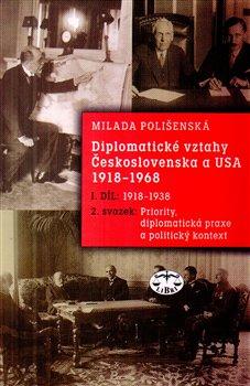Obálka titulu Diplomatické vztahy Československa a USA 1918–1968