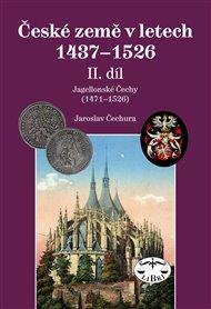 České země v letech  1437–1526, II. díl.