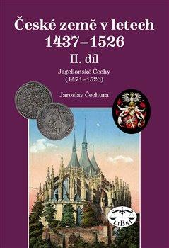 Obálka titulu České země v letech  1437–1526, II. díl.