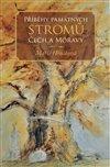 Obálka knihy Příběhy památných stromů Čech a Moravy