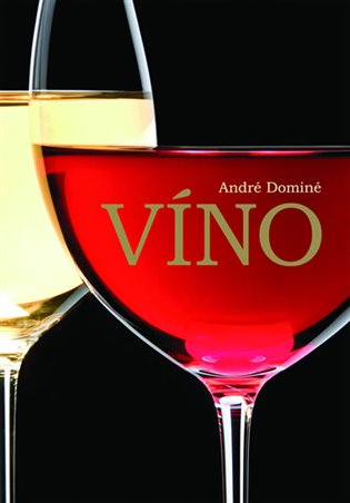 Víno - André Dominé | Booksquad.ink