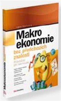 Obálka titulu Makroekonomie bez  předchozích znalostí