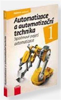 Obálka titulu Automatizace a automatizační technika 1