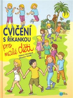 Obálka titulu Cvičení s říkankou  pro malé děti