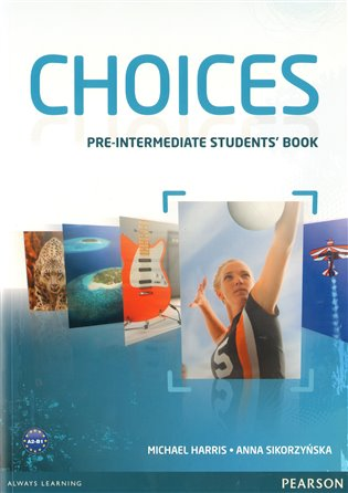 Choices Pre-Intermediate Student´s Book - Michael Hariss, | Booksquad.ink