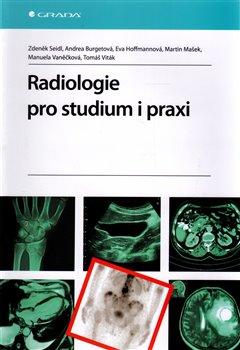 Obálka titulu Radiologie pro studium i praxi