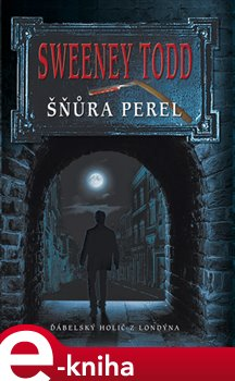Obálka titulu Sweeney Todd - Šňůra perel
