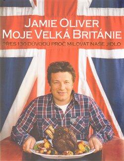 Obálka titulu Jamie Oliver - Moje Velká Británie
