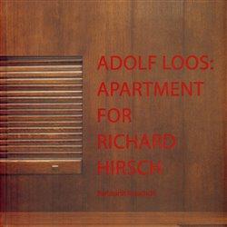Obálka titulu Adolf Loos: Apartment for Richard Hirsch