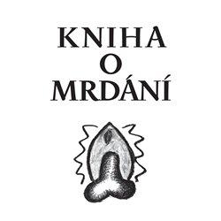 Obálka titulu Kniha o mrdání